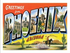 Postcard from Phoenix